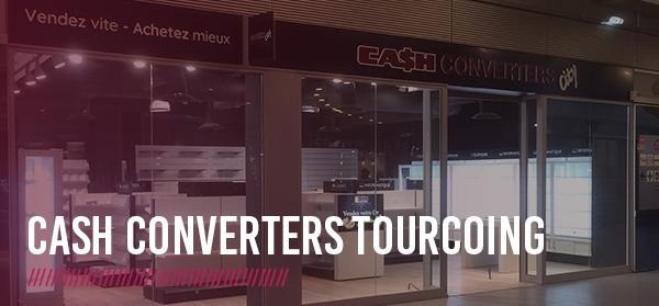 Cash Converters arrive à Tourcoing !